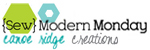 {Sew} Modern Monday at Canoe Ridge Creations