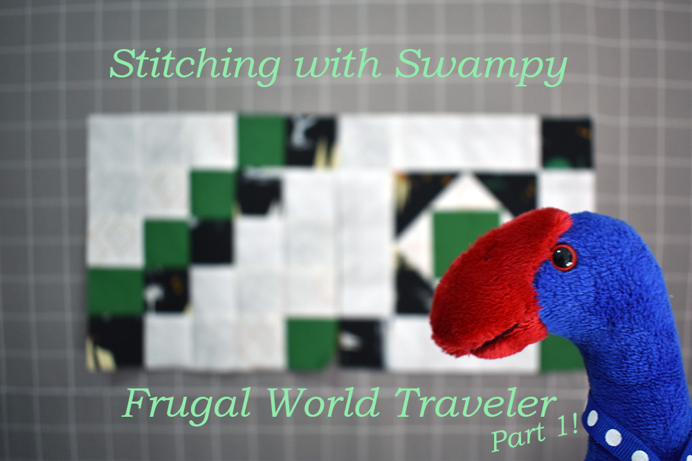 Stitching with Swampy Frugal World Traveler Part 1!